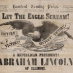 Let the eagle scream! Abraham Lincoln elected president, 1860