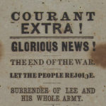 """Glorious News!"" Courant extra announcing end of war"