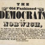 The old fashioned democrats of Norwich, 1838