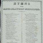 Hymns for anti-slavery meetings, 1840s?